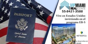 Obtener la green card con Visa EB 5 en Miami Florida