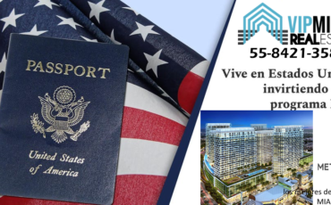 Visa EB5-Obtenga su residencia en los Estados Unidos. VIP Miami Real Estate